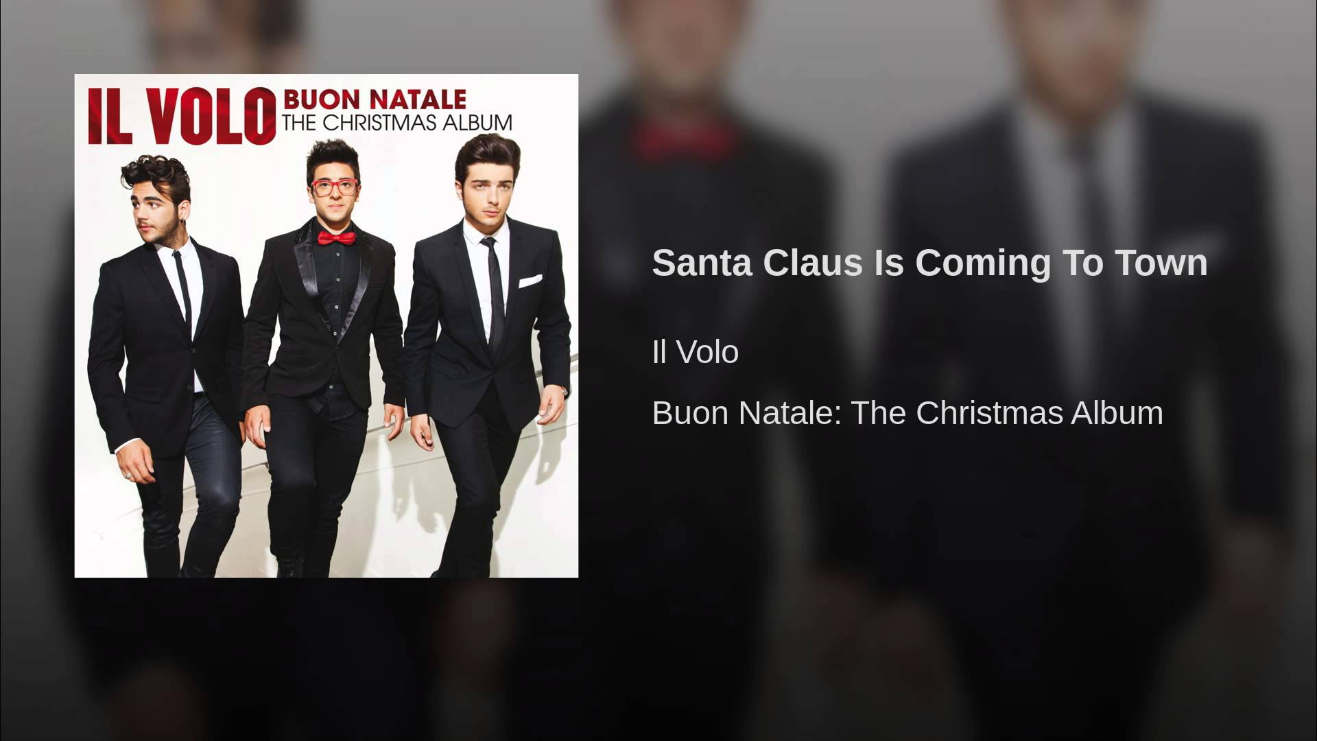 Santa Claus Is Coming To Town Il Volo Everybodylovesitaliancom